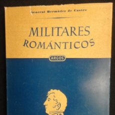 Libros de segunda mano: MIITARES ROMANTICOS - ESTO ES ESPAÑA - 1.950 - NUEVO. Lote 66911658