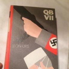 Libros de segunda mano: ANTIGUO LIBRO QB VII ESCRITO POR LEON URIS SOBRE LOS NAZIS . Lote 66931818