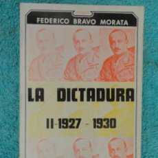 Libros de segunda mano: LA DICTADURA II - 1.927 - 1.930 - NUEVO - 1.973. Lote 67023030