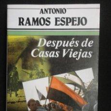 Libros de segunda mano: DESPUES DE CASAS VIEJAS - 1.984 - NUEVO. Lote 67056774