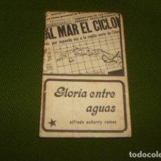 Libros de segunda mano: GLORIA ENTRE AGUAS , ALFREDO ECHARRY RAMOS. Lote 67299345