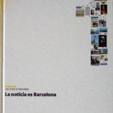Libros de segunda mano: LA NOTICIA ES BARCELONA 1. Lote 67387293