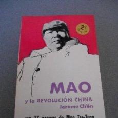 Libros de segunda mano: MAO Y LA REVOLUCION CHINA. Lote 67310721
