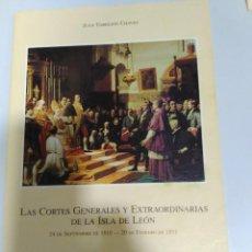 Libros de segunda mano: LAS CORTES GENERALES Y EXTRAORDINARIAS DE LA ISLA DE LEON JUAN TORREJON 56 PAG.1999. Lote 67956693