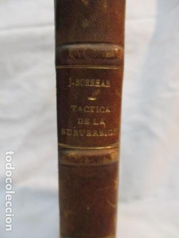 Libros de segunda mano: TÁCTICA DE LA SUBVERSIÓN. BURNHAM, James. 1955 Guillermo Kraft - Libro numerado - ver fotos - Foto 3 - 67991801