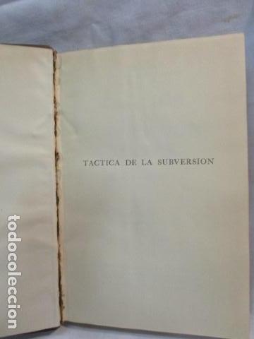 Libros de segunda mano: TÁCTICA DE LA SUBVERSIÓN. BURNHAM, James. 1955 Guillermo Kraft - Libro numerado - ver fotos - Foto 6 - 67991801