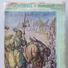 Libros de segunda mano: AVENTURAS DEL CAPITAN ALONSO DE CONTRERAS (1582-1633) // REVISTA DE OCCIDENTE // 1943. Lote 69408637
