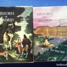 Libros de segunda mano: HISTORIA DE MADRID TOMOS I Y II FEDERICO BRAVO MORATA . Lote 69750413