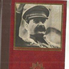 Libros de segunda mano: STALIN. EL ÚLTIMO DE LOS ZARES. EDICIONES FERNI. MADRID. 1976. Lote 69994725
