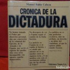Libros de segunda mano: CRONICA DE LA DICTADURA , 1.923 - 1.930 - MANUEL RUBIO CABEZA , 1.974. Lote 70180085