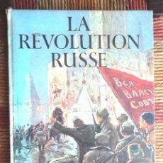 Libros de segunda mano: LA REVOLUTION RUSSE E M HALLIDAY D AURIANGE 1967 ÉD R.S.T. REVOLUCIÓ RUSSA REVOLUCIÓN RUSA V FOTOS. Lote 70364189