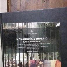 Libros de segunda mano: MONARQUIA E IMPERIO. EL REINADO DE CARLOS V. COL EL PAIS. Lote 70387921