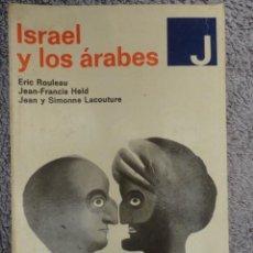 Libros de segunda mano: ISRAEL Y LOS ARABES - 1.968. Lote 70540345