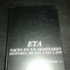 Libros de segunda mano: ETA NACIO EN UN SEMINARIO ALVARO BAEZA L. Lote 71143613