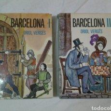 Libros de segunda mano: 2 LLIBRES. ORIOL VERGES. BARCELONA I I II. Lote 71557683