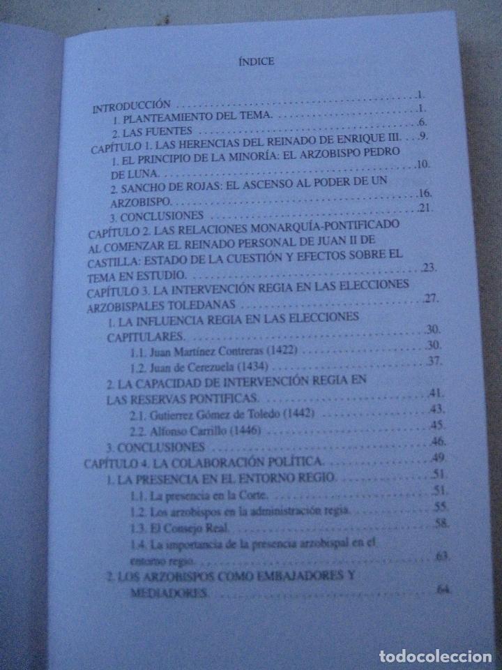 Libros de segunda mano: LAS RELACIONES ENTRE LA MONARQUIA- EL ARZOBISPADO DE TOLEDO EPOCA DE JUAN II DE CASTILLA (1406-1454 - Foto 2 - 72028407