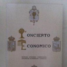 Libros de segunda mano: CONCIERTO ECONÓMICO DE LAS PROVINCIAS VASCONGADAS, ADOLFO LAFARGA. BILBAO. EDITORIAL MAVES. Lote 72192499