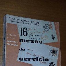 Libros de segunda mano: 16 MESES DE SERVICIO EN MELILLA - CAPITAN GONZALO DE OLID - TDK241. Lote 72838571