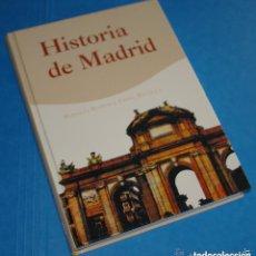 Libros de segunda mano: HISTORIA DE MADRID - ROSALÍA RAMOS Y FIDEL REVILLA, 2005 - ISBN: 84-96470-18-0. Lote 74437459