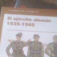 Livres d'occasion: EL EJÉRCITO ALEMÁN, 1939-1945. VOLUMEN I. OSPREY. Lote 74956895