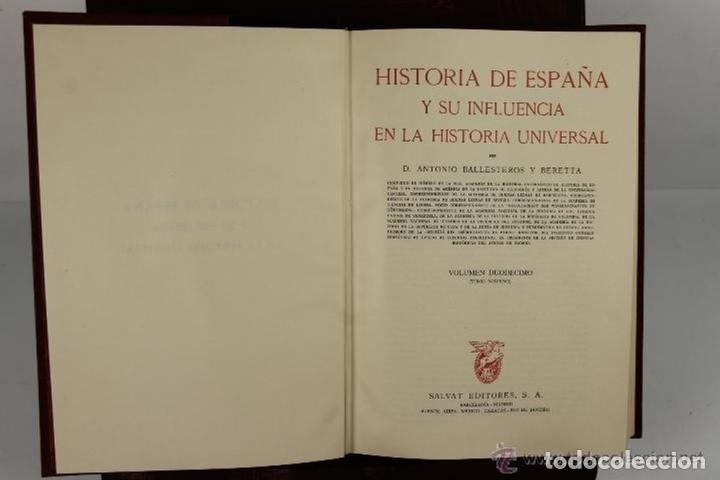 Libros de segunda mano: 4525- HISTORIA DE ESPAÑA Y SU INFLUENCIA EN LA HISTORIA UNIVERSAL. EDIT. SALVAT. VV.AA. 1943. 12 VOL - Foto 4 - 41566374