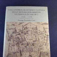 Libros de segunda mano: LOS CONSEJOS DE ESTADO Y GUERRA DE LA MONARQUÍA HISPANA EN TIEMPOS DE FELIPE II - 1998 - . Lote 75577427
