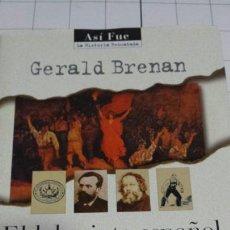 Libros de segunda mano: EL LABERINTO ESPAÑOL - GERALD BRENAN - PLAZA Y JANÉS AÑO 1996. Lote 58354306