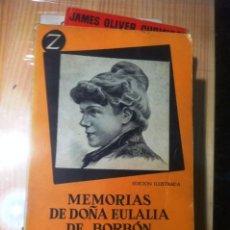 Libros de segunda mano: MEMORIAS DE Dª EULALIA DE BORBON INFANTA DE ESPAÑA - 1958. Lote 75635903
