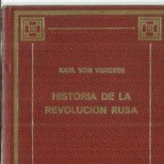 Libros de segunda mano: HISTORIA DE LA REVOLUCIÓN RUSA. KARL VON VEREITER. PETRONIO. BARCELONA. 1974. Lote 75678951