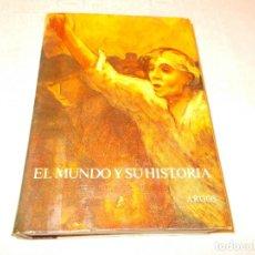 Libros de segunda mano: EL MUNDO Y SU HISTORIA TOMO VIII. Lote 75746559