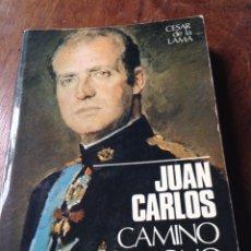 Libros de segunda mano: JUAN CARLOS CAMINO DEL TRONO. 1974. Lote 76657697