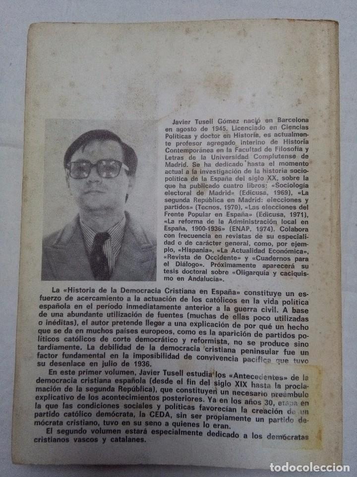 Libros de segunda mano: Historia de la Democracia Cristiana en España. Javier Tusell. 2 tomos. ED. Cuadernos para el dialogo - Foto 4 - 77347073
