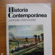 Libros de segunda mano: HISTORIA CONTEMPORANEA - ANTONIO HERNANDEZ - ED VICENS VIVES. Lote 77570261
