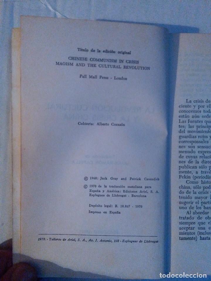 Libros de segunda mano: LA REVOLUCION CULTURAL Y LA CRISIS CHINA. P. CAVENDISH Y J,GRAY. ED. ARIEL, 1970 - Foto 2 - 77850885