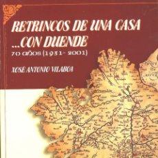 Libros de segunda mano: CASA GALICIA EN GUIPUZCOA. RETRINCOS DE UNA CASA CON DUENDE.. Lote 77859677