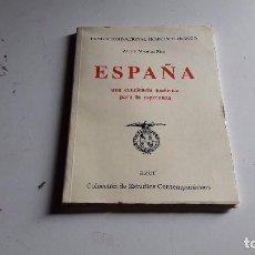 Libros de segunda mano: ESPAÑA..UNA CONCIENCIA HISTORICA PARA LA ESPERANZA...ALVARO MAORTUA PICO..1993.. Lote 78319605