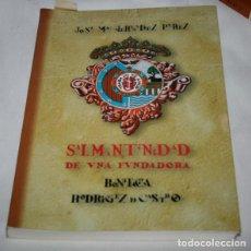 Libros de segunda mano: SALMANTINIDAD DE UNA FUNDADORA, BONIFACIA RODRIGEZ, JOSE Mª HERNANDEZ 1996, CONVENTOS EN SALAMANCA. Lote 78662541