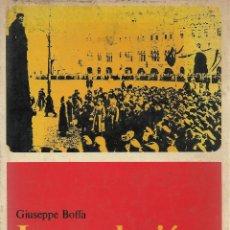Libros de segunda mano: LA REVOLUCIÓN RUSA -II VOL-, GIUSEPPE BOFFA. Lote 79647157