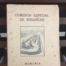 Libros de segunda mano: COMISIÓN ESPECIAL DE ENSANCHE. MEMORIA 1939-1944. GUILLERMO DE AZCOITIA. IMP. SUBIRANA. 1944.. Lote 139579689