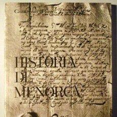 Libros de segunda mano: PONS, GUILLERMO - HISTORIA DE MENORCA - MAHON 1983. Lote 79952801