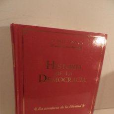 Libros de segunda mano: HISTORIA DE LA DEMOCRACIA - 1975 / 1995 - LA AVENTURA DE LA LIBERTAD - EDITORIAL EL MUNDO. Lote 80341941