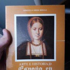 Libros de segunda mano: ARTE E HISTORIA DE ESPAÑA EN INGLATERRA, ERNESTO LA ORDEN. MIN. DE A. EXTERIORES. 1981. Lote 80359569