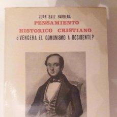 Libros de segunda mano: ¿VENCERÁ EL COMUNISMO A OCCIDENTE? - JUAN SAIZ BARBERÁ, 1968 (PENSAMIENTO HISTÓRICO CRISTIANO). Lote 81706936