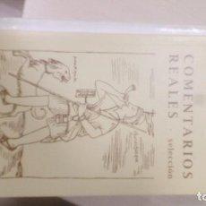 Libros de segunda mano: COMENTARIOS REALES: SELECCIÓN. INCA GARCILASO. Lote 81790844