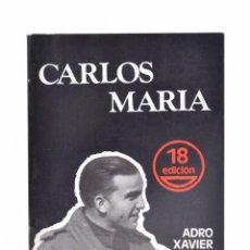 Libros de segunda mano: CARLOS MARÍA - XAVIER, ADRO. Lote 81880879