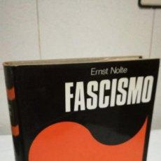 Libros de segunda mano: 34-FASCISMO, ERNST NOLTE, 1975. Lote 82130788