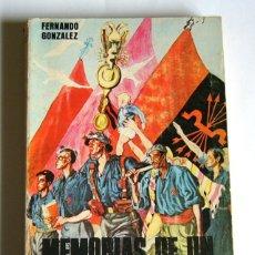Libros de segunda mano: MEMORIAS DE UN FASCISTA ESPAÑOL - FERNANDO GONZALEZ. Lote 82146596