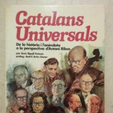 Libros de segunda mano: LIBRO - CATALANES UNIVERSALES - CATALANS UNIVERSALS - ANTONI RIBAS. Lote 82250380