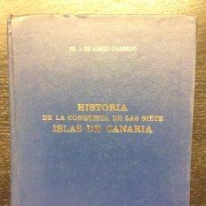 Libros de segunda mano: HISTORIA DE LA CONQUISTA DE LAS SIETE ISLAS DE CANARIA, J. DE ABREU GALINDO. Lote 82332824