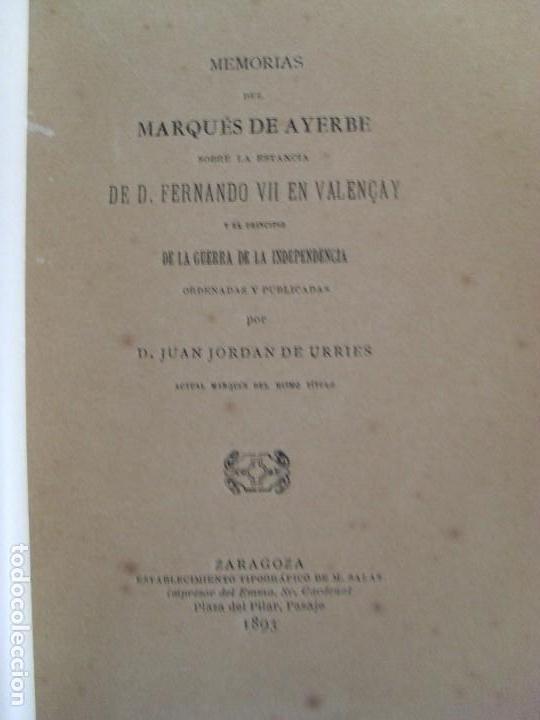 Libros de segunda mano: MEMORIAS DEL MARQUÉS DE AYERBE SOBRE LA ESTANCIA DE D. FERNANDO VII EN VALENCAY / 1893 - Foto 7 - 83579656